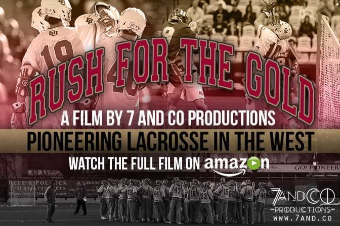'Rush for the Gold': Denver Lacrosse movie released on Amazon